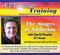 The Stages of Addiction with David Rourke, EFT Master