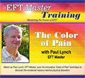 The Color of Pain with Paul Lynch, EFT Master
