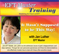 It Wasn't Supposed to be This Way! with Jan Luther, EFT Maste